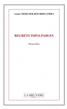 REGRETS IMPALPABLES