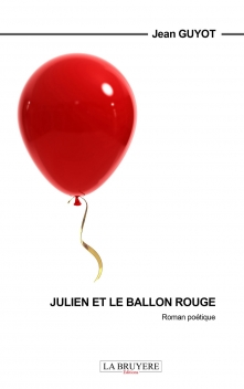 JULIEN ET LE BALLON ROUGE