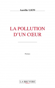 LA POLLUTION D'UN COEUR