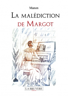 LA MALÉDICTION DE MARGOT
